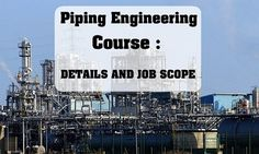 Interested in Piping Engineering or Technical course? Check out course details, duration, scope, job opportunities, and eligibility criteria.