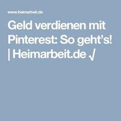 Geld verdienen mit Pinterest: So geht's! | Heimarbeit.de √