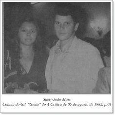 """Suely e João Moss. Coluna do Gil """"Gente"""" do A Crítica de 05 de agosto de 1982."""