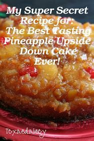 Pineapple cake - Super Secret Recipe For The Best Tasting Pineapple Upside Down Cake Ever Pineapple Upside Cake, Pineapple Desserts, Best Pineapple Upside Down Cake Recipe From Scratch, Pineapple Upside Down Cake Recipe Betty Crocker, Pinapple Cake, Pineapple Juice, Fresh Pineapple Cake Recipe, Recipes With Crushed Pineapple, Dessert Simple