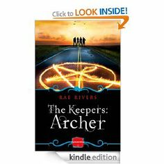 The Keepers: Archer: HarperImpulse Paranormal Romance