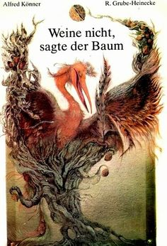 Regine Grube-Heineke - Weine sagte der Baum