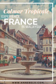Colmar Tropicale Berjaya Hills is a medieval french themed village in Malaysia inspired by the real town in France named Colmar. Japanese Tea House, Malaysia Travel, Colourful Buildings, Israel Travel, Travel Humor, Celebrity Travel, Istanbul Turkey, Outdoor Art, Animal Quotes