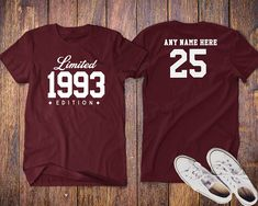 The 1993 Limited Edition 25th Birthday Party Shirt, 25th years old shirt, limited edition 25 year old, 25th birthday party tee shirt. THIS LISTING INCLUDES PRINTING ON FRONT AND BACK. (FRONT ONLY OPTION AVAILABLE IN SIZE DROP DOWN LIST) . . . . . . . . . . . . . . . . . . . . . . .