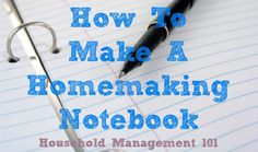 How to make a homemaking notebook that will work for your family and home {on Household Management 101}
