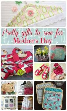 Mothers Day gift ideas to sew.  My mom would love any number of these ideas.  The photo pillow is a great idea.