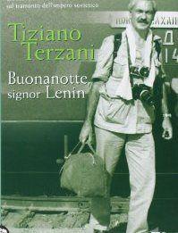 Buonanotte, signor Lenin - Tiziano Terzani