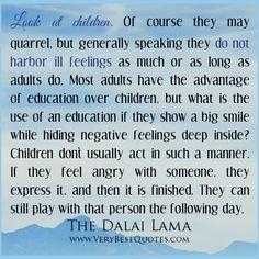 ill children quotes | ... quotes, Dalai Lama Quotes, negative feeling quotes, children quotes