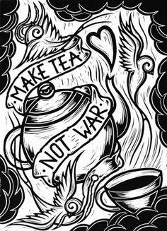 Make tea not war. Chris Bourke. Lino print.
