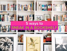 5 ways to sneak in a