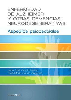 Garcia. Enfermedad de Alzheimer y otras demencias neurodegenerativas
