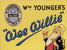 """William Younger's of Edinburgh - showcard for """"Wee Willie"""" Light Pale Ale, Beer Advertisement, Family Genealogy, Pink Elephant, Edinburgh, Whisky, Ale, Party Party, Scotland, Alcohol"""