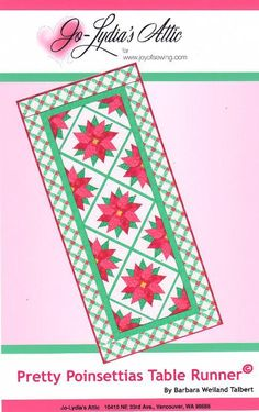 Get ready for the holidays with this Pretty Poinsettias table runner. You'll find the downloadable pdf pattern at www.craftsy.com. pattern 800, runner pattern, the holiday