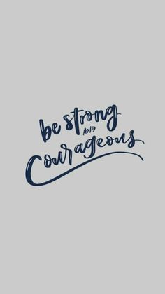 be strong and courageous – Unique Wallpaper Quotes Bible Encouragement, Bible Verses Quotes, Jesus Quotes, Faith Quotes, Short Bible Quotes, Scriptures, Bible Verse Wallpaper, Wallpaper Quotes, Bible Doodling