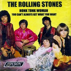 The Rolling Stones - Honky Tonk Woman / You Can't Always Get What You Want Recorder Music, Music Radio, Stars On 45, Keith Richards Guitars, Vinyl Poster, Concert Posters, Rock Posters, Psychedelic Music, Charlie Watts