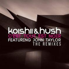 C'est Tout Est Noir (Hamel & Jeremus Remix) Koishii & Hush feat. John Taylor | Format: MP3 Music, http://www.amazon.com/dp/B00CCT6R0Y/ref=cm_sw_r_pi_dmb