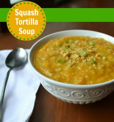 Squash Tortilla Soup | Real Food Real Deals #healthy #recipe #vegan