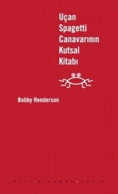 Uçan Spagetti Canavarının Kutsal Kitabı, Boby Handerson – 645dukkan