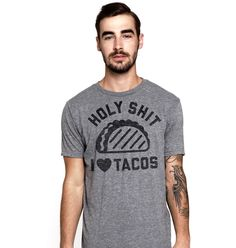 Holy Shit I Love Tacos Tee Grey – Buy Me Brunch
