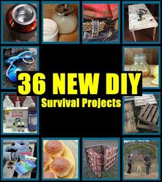 36 New DIY Survival Projects,prepping,homesteading,how to,build,DIY,save money, get prepared,shtf,shtf preparedness,teotwawki,