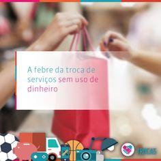 A febre da troca de serviços sem uso de dinheiro
