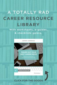 We've got a pretty sweet career resource library filled with worksheets, e-guides, checklists, and templates to help you achieve all your career goals. | Click to check out our career guides.