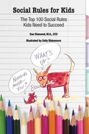 Social Rules for Kids -The Top 100 Social Rules Kids Need to Succeed by Susan Diamond, MA, CCC ~ A comfortable- to-hold, easy to read, and handy to refer to paperback. This gem of a book was the 2011 Mom's Choice Awards Gold Medal Recipient. Social Skills For Kids, Teaching Social Skills, Teaching Emotions, Teaching Tools, Teaching Ideas, Rules For Kids, School Social Work, Social Thinking, Social Stories