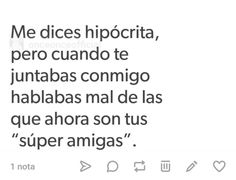 *Coof* *coof* Daniela *coof* z *coof* Fact Quotes, Me Quotes, Fake Friends, Cute Spanish Quotes, Sad Love, Love Messages, Real Talk, Funny Memes, Thoughts