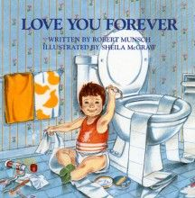 disturbing, yet popular books. :) i love you forever is one of my favorite books, EVER.