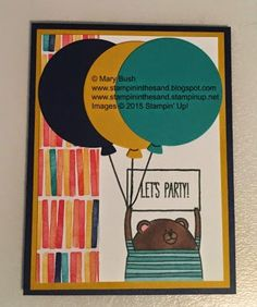 Stampin Up Cheerful Critters stamp set Stampin Up Birthday Bash designer paper stampin up balloon framelits