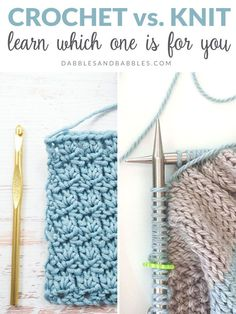 Crochet vs Knitting - How do you know which craft is best for you? How do you decide if you learn to crochet or learn to knit? This post is here to help you figure out which to start with. For Beginners Crochet vs Knitting - Dabbles & Babbles Crochet Vs Knit, Basic Crochet Stitches, Crochet Basics, Knitting Stitches, Knitting Needles, Knitting Yarn, Free Knitting, Crochet Granny, Single Crochet