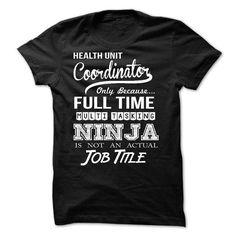 Health Unit Coordinator T-Shirt Hoodie Sweatshirts uuu. Check price ==► http://graphictshirts.xyz/?p=46662