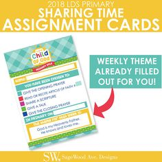 You guys. Make your life easy. Just do it. These AMAZING 2018 Sharing Time Assignment Reminder Cards are a fun and EASY way to remind the children and their parents about their upcoming assignments. Whats best about these cards is that they have the weekly theme already filled out for you! Seriously, awesome. Each card is sized 3.5x5. There are 4 assignment cards per page. 1 page for each month, plus one blank page for you to use as needed. * Available for INSTANT DOWNLOAD immediately…