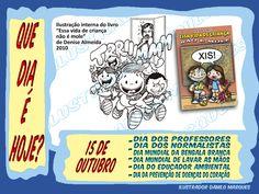 """SÉRIE """"QUE DIA É HOJE?"""" 15 - 15 de Outubro - DIA DOS PROFESSORES, DA NORMALISTA, DIA NACIONAL BENGALA BRANCA, DIA MUNDIAL DE LAVAR AS MÃOS, DIA DO EDUCADOR AMBIENTAL E DA PREVENÇÃO DE DOENÇAS DO CORAÇÃO #quediaéhoje #datas #datascomemorativas #diadosprofessores #professor #professores #diadopreofessor #diadosnormalistas #normalistas #diamundialdabengalabranca #bengalabranca #diamundialdelavarasmãos #lavarasmãos # diadoeducadorambiental"""