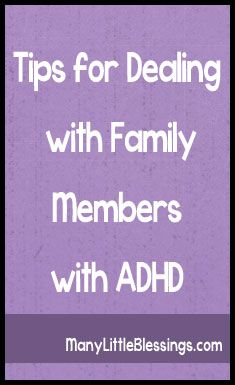 Tips for Dealing with Family Members with ADHD. Repinned by SOS Inc. Resources. Follow all our boards at pinterest.com/sostherapy for therapy resources.