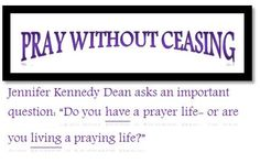 Quote regarding a prayer life.