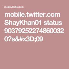 mobile.twitter.com ShayKhan01 status 903792522748600320?s=09