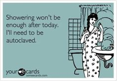 After a post-ureteral reimplant stent bag was left uncapped by the Recovery nurse.... yep. A shower's just not enough.