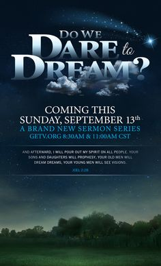 Coming this Sunday, Sept. 13th, 2015...Do We Dare to Dream?