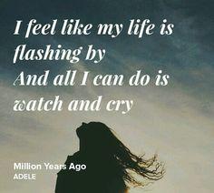 Million Years Ago - Adele Adele Quotes, Adele Lyrics, Adele Music, Lyric Quotes, Me Quotes, Cool Lyrics, Music Lyrics, Beautiful Lyrics, Beautiful Words