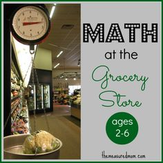 Grocery Store Math for kids ages 2-6 - The Measured Mom