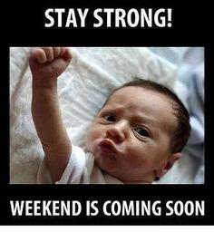 Weekend Is Coming!