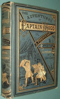 Vintage Fantasy The Adventures of Captain Mago by Leon Cahun Decorative Binding