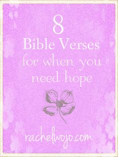 8 Bible Verses for when you need hope - because when you've been kicked by the world you have to have faith in something greater. You'll be surprised what happens when you do. You'll never be alone.