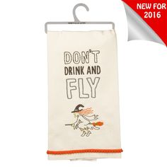 The Jolly Christmas Shop - Primitives By Kathy Don't Drink And Fly Embroidered Halloween Kitchen Towel 31853, $10.19 (https://www.thejollychristmasshop.com/primitives-by-kathy-dont-drink-and-fly-embroidered-halloween-kitchen-towel-31853/)