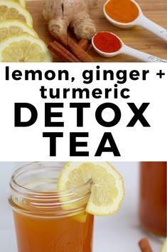 detox lemon, ginger & turmeric tea start the day with this flavorful and healing lemon, ginger & turmeric detox tea!start the day with this flavorful and healing lemon, ginger & turmeric detox tea! Detox Diet Drinks, Natural Detox Drinks, Fat Burning Detox Drinks, Detox Juices, Lemon Detox, Detox Tea, Cleanse Detox, Juice Cleanse, Diet Detox