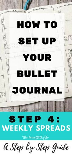 How to Set Up Your Bullet Journal: A Step by Step Guide {STEP 4: Weekly Spreads} #bulletjournal #bujo #plannerlayouts #bujoideas