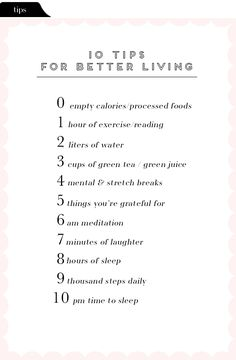 Steps to healthy living >> 10 Tips For Better Living