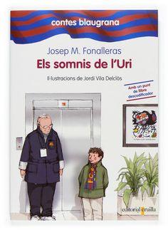 """I2 - """"Els somnis de l'Uri"""", Josep M. Fonalleras, de la sèrie 'Contes blaugrana' (6).  L'Oriol, un dia que va al Camp Nou amb el pare, es perd a l'estadi; això li permet satisfer diversos desigs."""