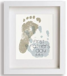 Personalized Father's Day Gifts From the   Kids:  First Fathers Day baby hand print and footprint